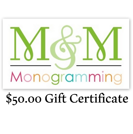 Monogramming and Gift $50 Gift Certificate