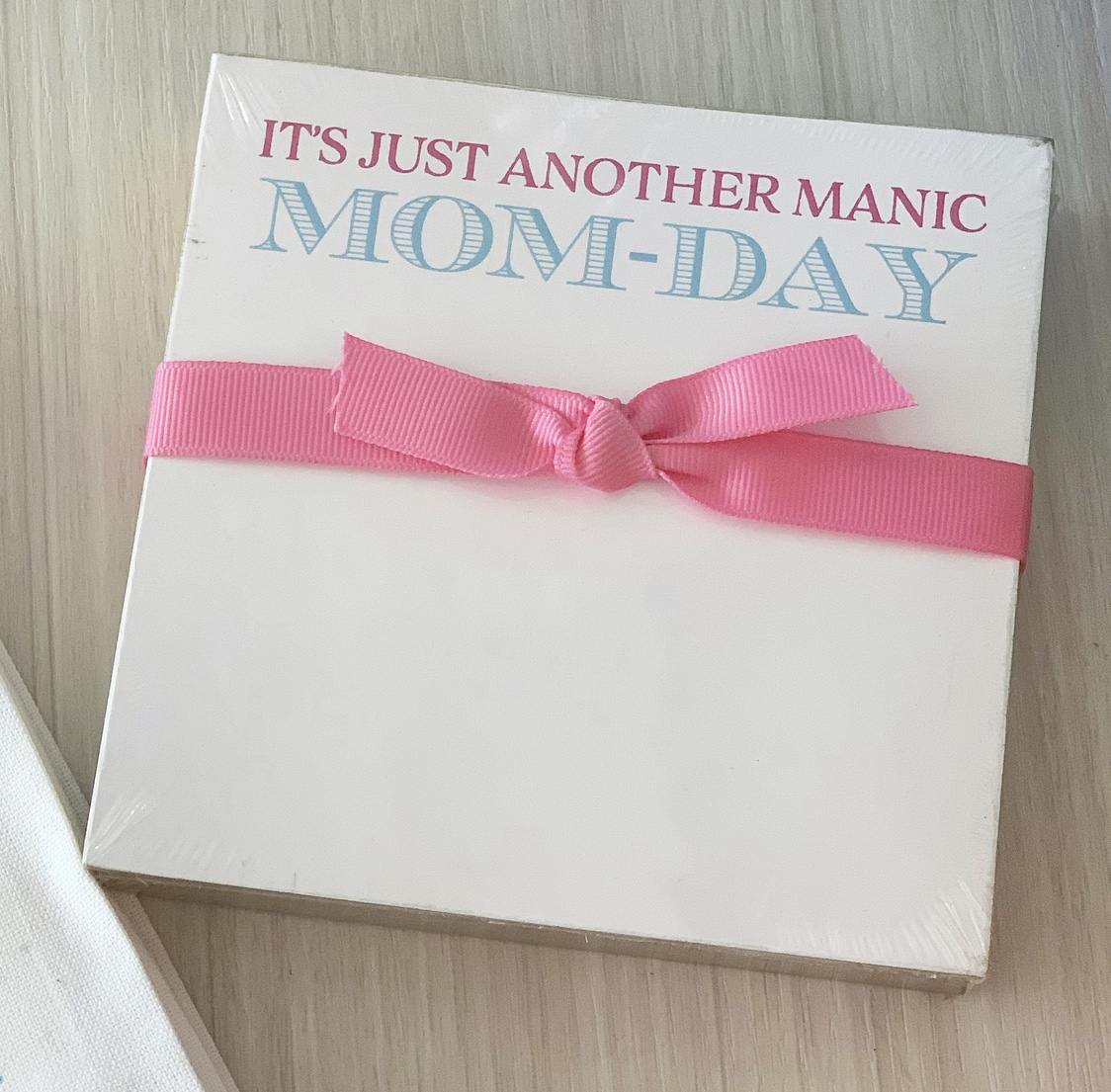 Manic Mom Day NotePad