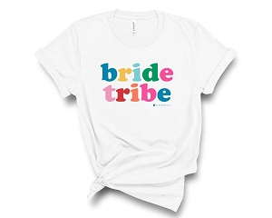 Bride Tribe T-Shirt (More colors available!)