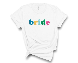 Bride T-Shirt (More colors available!)
